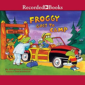 Froggy Goes to Camp | [Jonathan London]