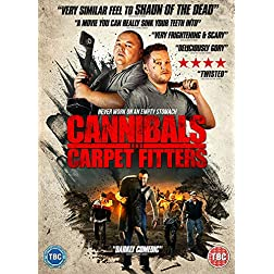 Cannibals & Carpet Fitters
