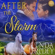After the Storm: Dawson Chronicles, Book 2 | Linda Bridey