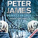 Perfect People (       UNABRIDGED) by Peter James Narrated by Clare Corbett