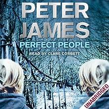 Perfect People | Livre audio Auteur(s) : Peter James Narrateur(s) : Clare Corbett