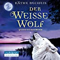 Der weiße Wolf Hörbuch von Käthe Recheis Gesprochen von: Mark Bremer