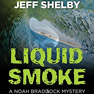 Liquid Smoke Audiobook