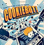 CookieBot!: A Harry and Horsie Adventure (Harry & Horsie Adventure)