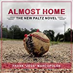 Almost Home: The New Paltz Novel | Frank Marcopolos