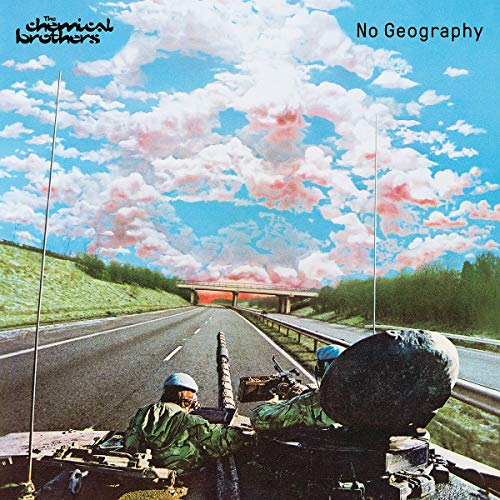 CD : The Chemical Brothers - No Geography