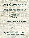 Six Covenants of the Prophet Muhammad...