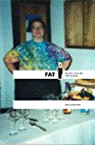 FAT: The story of My Life With My Body
