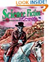 Science Fiction Trails 6: Where Science Fiction Meets the Wild West