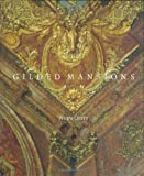 Gilded Mansions: Grand Architecture and High Society (0393067548) by Craven, Wayne