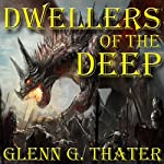 Dwellers of the Deep: Harbinger of Doom, Book 4 | Glenn G. Thater