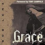 Grace: For Those Who Think They Don't Measure Up | Bob Lenz