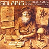 Nostradamus/Book of Prophecies by Solaris [Music CD]