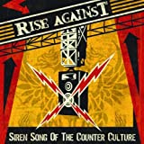 Siren Song Of The Counter-Culture Rise Against