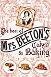The Best Of Mrs Beeton's Cakes and Baking Isabella Beeton