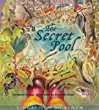 Secret Pool (Tilbury House Nature Book)