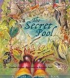 Secret Pool (Tilbury House Nature Book)