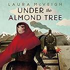 Under the Almond Tree Hörbuch von Laura McVeigh Gesprochen von: Rasheeda Ali