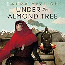 Under the Almond Tree Audiobook by Laura McVeigh Narrated by Rasheeda Ali