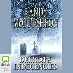 Delicate Indecencies Audiobook