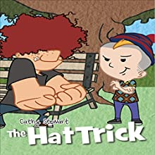 The Hat Trick (       UNABRIDGED) by Cathy Stewart Narrated by Cathy Stewart