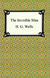 The Invisible Man [with Biographical Introduction]