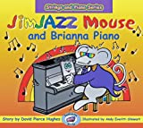 JimJAZZ Mouse and Brianna Piano (Strings and Piano) (Jimjazz Mouse: Strings & Piano)