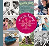 Knitalong: Celebrating the Tradition of Knitting Together