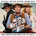 A Million Ways to Die in the West (Original Motion Picture Soundtrack) [Explicit]