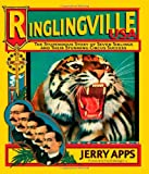 img - for Ringlingville USA: The Stupendous Story of Seven Siblings and Their Stunning Circus Success book / textbook / text book