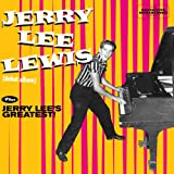 Jerry Lee Lewis + Jerry Lee's Greatest
