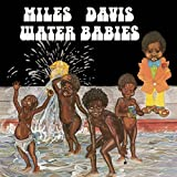 Water Babies by Miles Davis [Music CD]