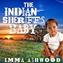 Mail Order Bride: The Indian Sheriff's Baby: Brides and Babies Historical Romance Series Audiobook by Emma Ashwood Narrated by Youlanda Burnett