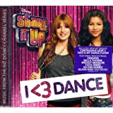 Shake It Up: I <3 Dance (Deluxe Edition with 2 Bonus Tracks)