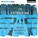 The Lying Year Audiobook by Andrei Gelasimov, Marian Marian Schwartz (translator) Narrated by Stefan Rudnicki, Gabrielle de Cuir, John Rubinstein, Harlan Ellison, Robertson Dean