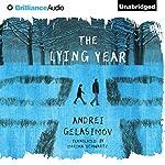 The Lying Year | Andrei Gelasimov,Marian Marian Schwartz (translator)