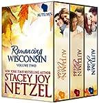 Romancing Wisconsin Volume II (Autumn...