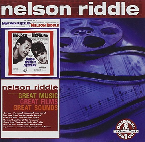 Nelson Riddle - Paris When It Sizzles & Great Music, Great Films, Great Sounds - Zortam Music