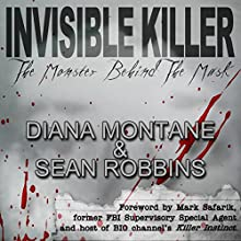 Invisible Killer: The Monster Behind the Mask Audiobook by Diana Montane, Sean Robbins Narrated by Rick Barr