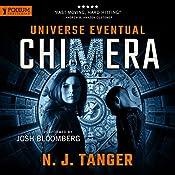 Chimera: Universe Eventual, Book 1 | N. J. Tanger