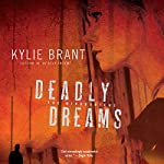 Deadly Dreams | Kylie Brant