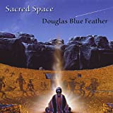echange, troc Douglas Blue Feather - Sacred Space