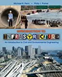Introduction to Infrastructure: An Introduction to Civil and Environmental Engineering (Coursesmart)
