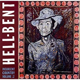 Hell-Bent: Insurgent Country Vol. 2