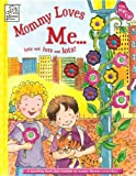 img - for Mommy Loves Me... Lots and Lots and Lots! book / textbook / text book