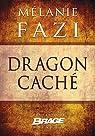 Dragon caché par Fazi