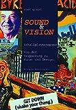 Image de Sound & Vision: Schallplattencover. Von der Verpackung zu Kunst und Design