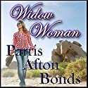 Widow Woman Audiobook by Parris Afton Bonds Narrated by Luke Smith