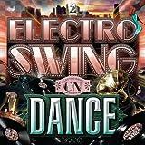 エレクトロ・スウィング・オン・ダンス 2