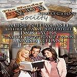 The Monday Mystery Society | Alison Jean Ash,Giuletta M. Spudich,JW Stacks,Carol Ann Kauffman,Samna Ghani